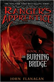 Rangers Apprentice The Burning Bridge